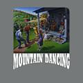 Mountain Dancing T Shirt 2 by Walt Curlee