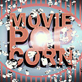 Movie Pop Corn by Jorgo Photography - Wall Art Gallery