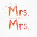 Mrs And Mrs by Linda Woods