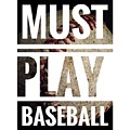 Must Play Baseball Typography by Leah McPhail