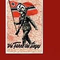Nazi Propaganda Poster Number 1 Circa 1942 by David Lee Guss