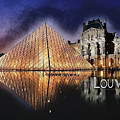Night Glow Of The Louvre Museum In Paris  Text Louvre by Elaine Plesser
