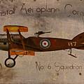 No. 6 Squadron Bristol Aeroplane Company by Cinema Photography