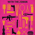 No743 My You Dont Mess With The Zohan Minimal Movie Poster by Chungkong Art