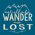 Not All Who Wander by Heather Applegate