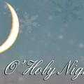 O Holy Night by Billie-Jo Miller