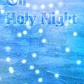 Oh Holy Night by Jocelyn Friis