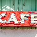 Old Cafe Sign by Todd Klassy