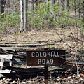Old Colonial Road by Bruce Gourley