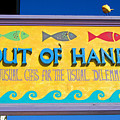Out Of Hand Shop Sign by Mark Sellers