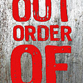 Out Of Order by Tony Rubino