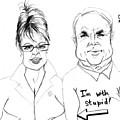 Palin And Mccain What A Pair by Cartoon Hempman