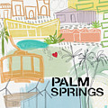 Palm Springs Cityscape- Art By Linda Woods by Linda Woods