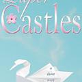 Paper Castles by Alycia Christine