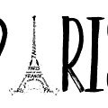 Paris Typography by Melanie Viola