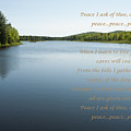 Peace I Ask Of Thee Oh River by Carol Lynn Coronios