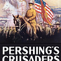 Pershing's Crusaders -- Ww1 Propaganda by War Is Hell Store