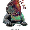 Pit Bull Pop Art by Tim Wemple