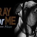 Please Pray For Me by Kathy Tarochione