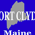 Port Clyde Maine State City And Town Pride  by Keith Webber Jr