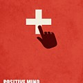 Positive Mind, Positive Vibes, Positive Life Corporate Start-up Quotes Poster by Lab No 4