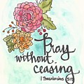 Pray Without Ceasing by Monica Martin