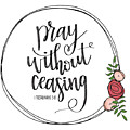 Pray Without Ceasing Wreath by Nancy Ingersoll
