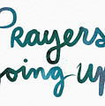Prayers Going Up- Art By Linda Woods by Linda Woods