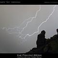 Praying Monk Lightning Striking Poster Print by James BO  Insogna