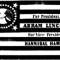 Presidential Campaign Flag Of Abraham Lincoln For President And Hannibal Hamlin For Vice President,  by American School