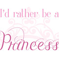 Princess by Tasher Nelson