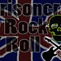 Prisoners Of Rock N Roll by Neil Finnemore