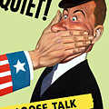 Quiet - Loose Talk Can Cost Lives  by War Is Hell Store