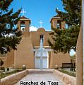 Ranchos De Taos by Britt Runyon