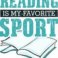 Reading Is My Favorite Sport Light Blue by Kaylin Watchorn