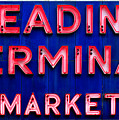 Reading Terminal Market by Olivier Le Queinec