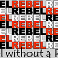 Rebel Without A Pause by Mal Bray