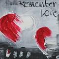 Remeber Love by Sladjana Lazarevic
