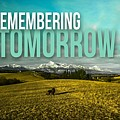 Remembering Tomorrow by Kathy Tarochione