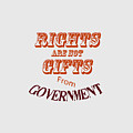 Rights Aae Not Gifts From Government 2004 by M K Miller