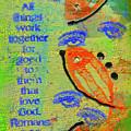 Romans 8 28 by Angela L Walker