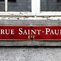 Rue Saint-paul by John Rizzuto