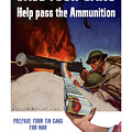 Save Your Cans - Help Pass The Ammunition by War Is Hell Store