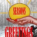 Seasons Greetings 31 by Patrick J Murphy