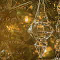 Seasons Greetings, Happy Holidays, Merry Christmas, Happy New Year by Photography By Phos3 Kathryn Parent and Dave Paddick