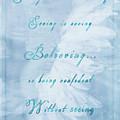 Seeing Is Not Believing - Inspirational Art by Jordan Blackstone