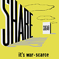 Share Sugar - It's War Scarce by War Is Hell Store