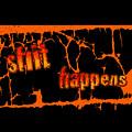Shit Happens by Bill Owen