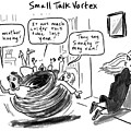 Small Talk Vortex by Sofia Warren