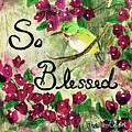 So Blessed by Janis Lee Colon